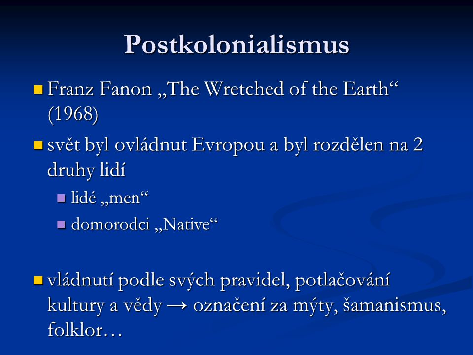 "Postkolonialismus Franz Fanon ""The Wretched of the Earth (1968)"