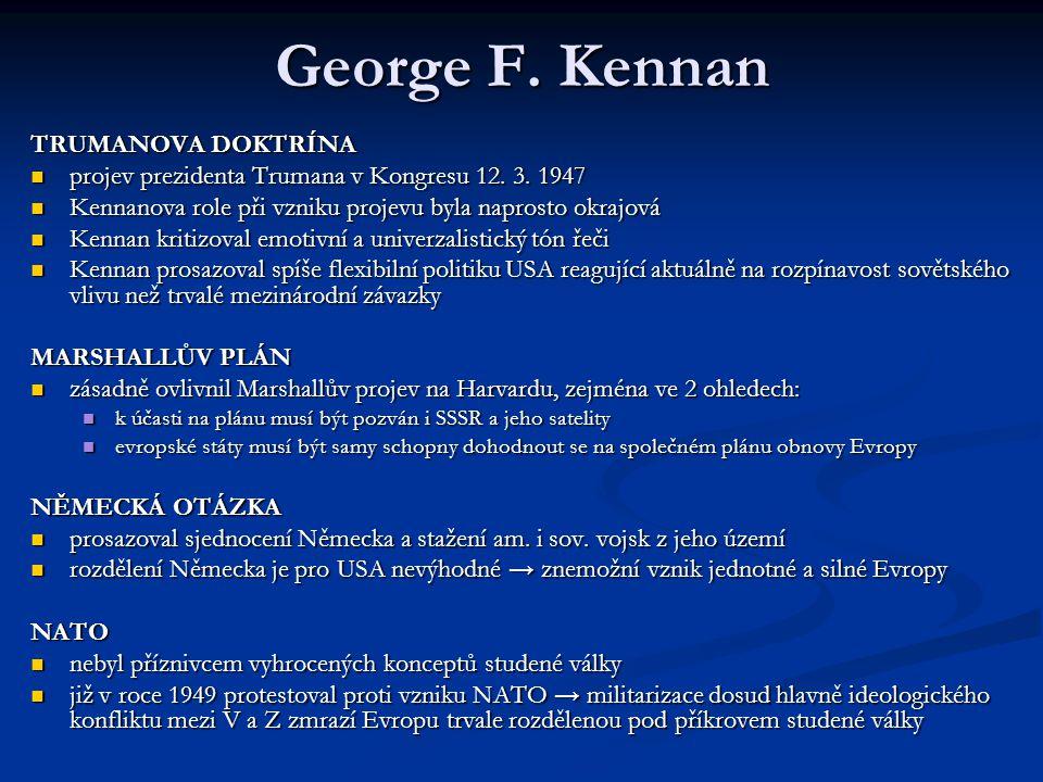 George F. Kennan TRUMANOVA DOKTRÍNA
