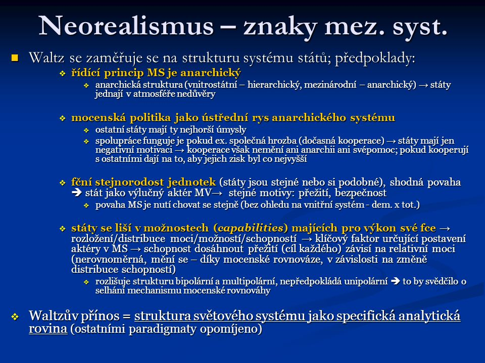 Neorealismus – znaky mez. syst.