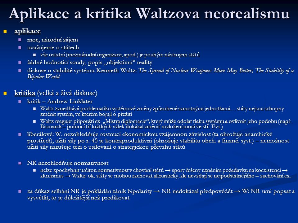 Aplikace a kritika Waltzova neorealismu