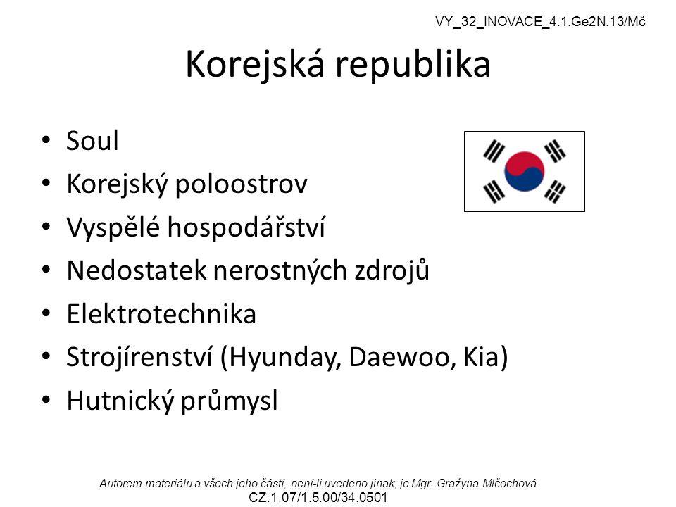 Korejská republika Soul Korejský poloostrov Vyspělé hospodářství