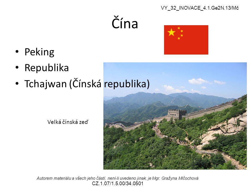 Čína Peking Republika Tchajwan (Čínská republika) Velká čínská zeď