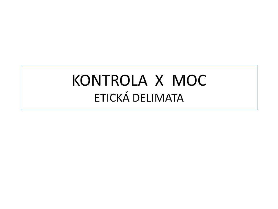KONTROLA X MOC ETICKÁ DELIMATA