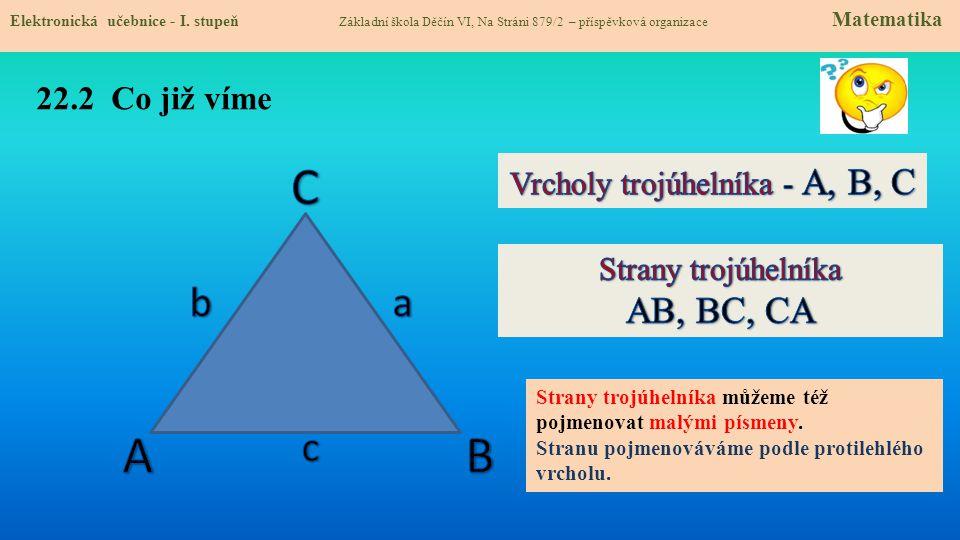 Vrcholy trojúhelníka - A, B, C