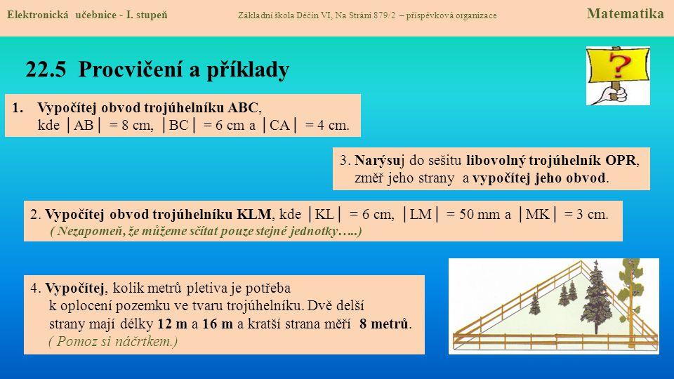 22.5 Procvičení a příklady Vypočítej obvod trojúhelníku ABC,