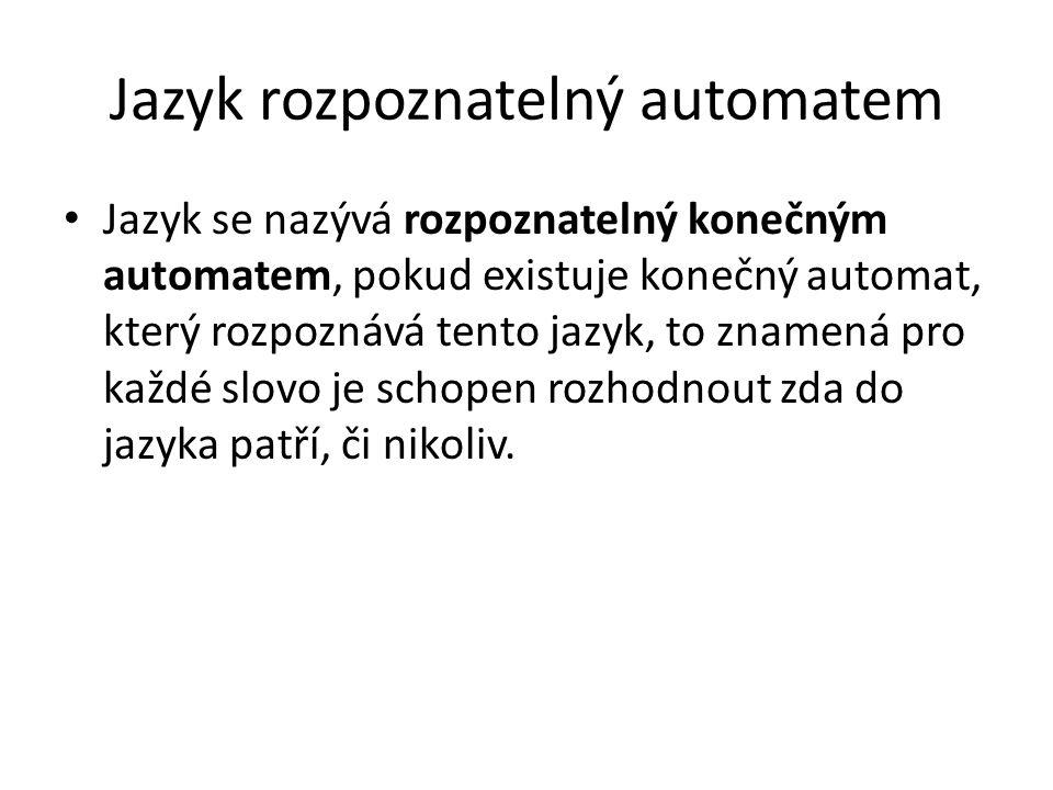 Jazyk rozpoznatelný automatem