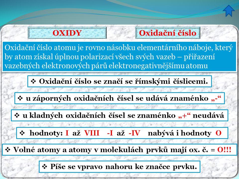 OXIDY Oxidační číslo.
