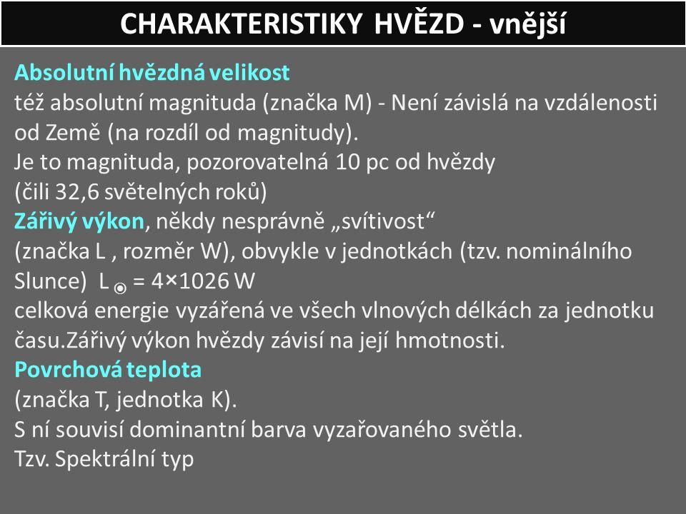 CHARAKTERISTIKY HVĚZD - vnější
