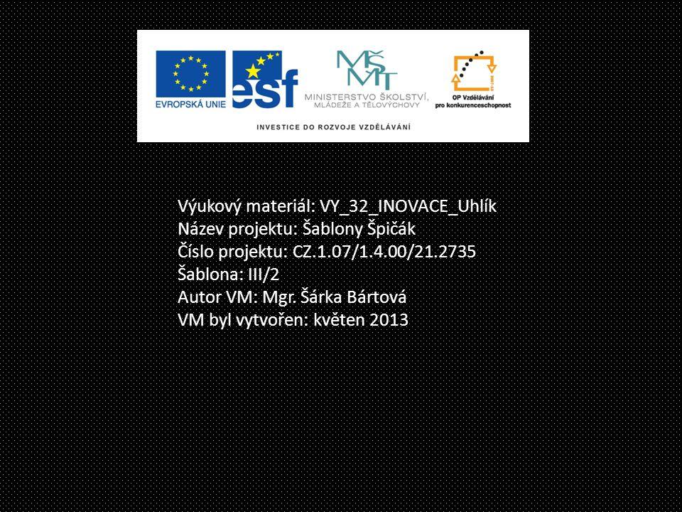 Výukový materiál: VY_32_INOVACE_Uhlík