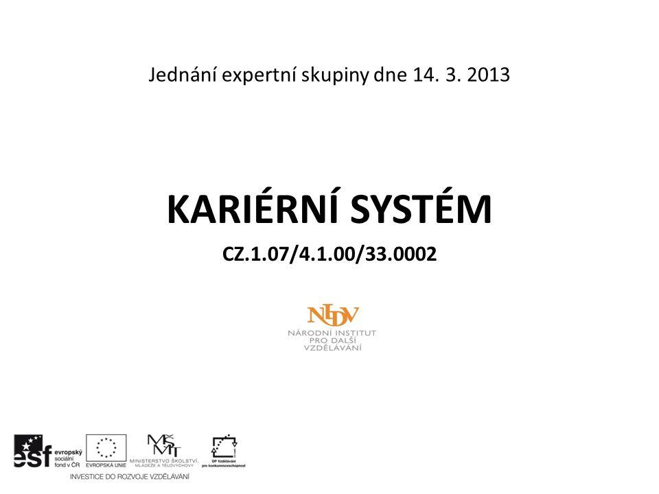 Jednání expertní skupiny dne 14. 3. 2013