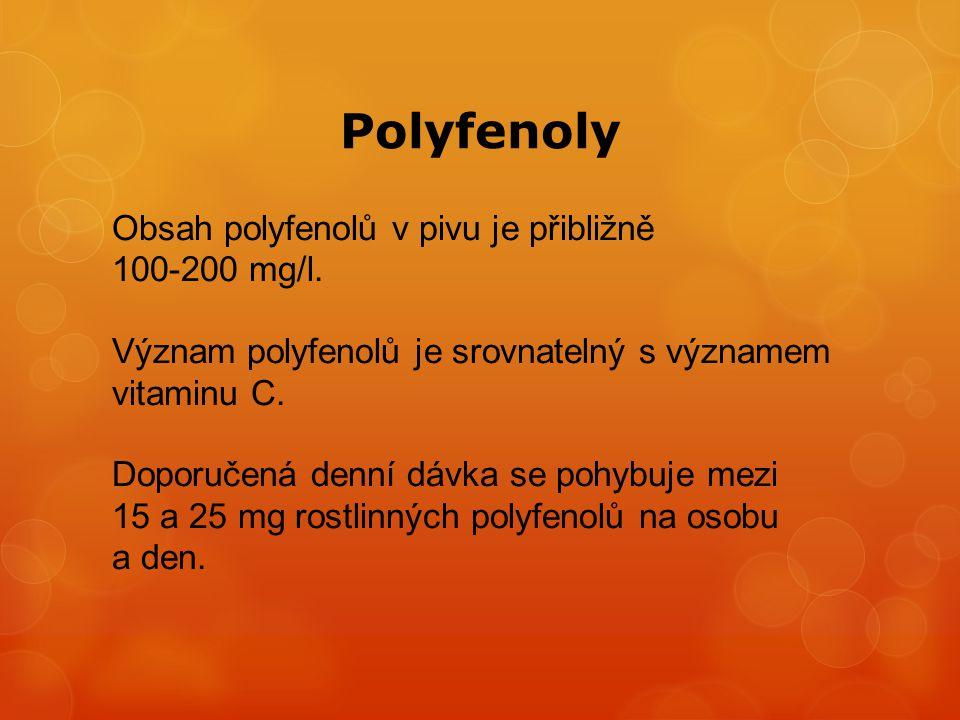 Polyfenoly Obsah polyfenolů v pivu je přibližně 100-200 mg/l.