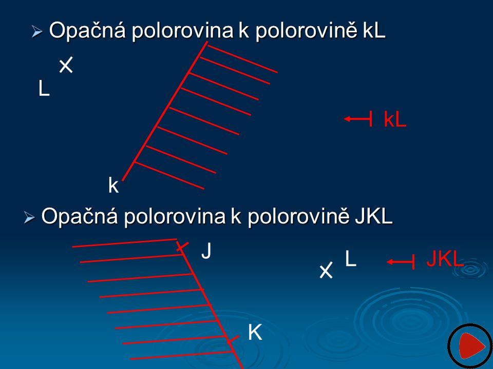 Opačná polorovina k polorovině kL