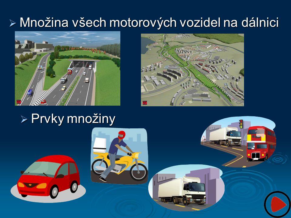 Množina všech motorových vozidel na dálnici