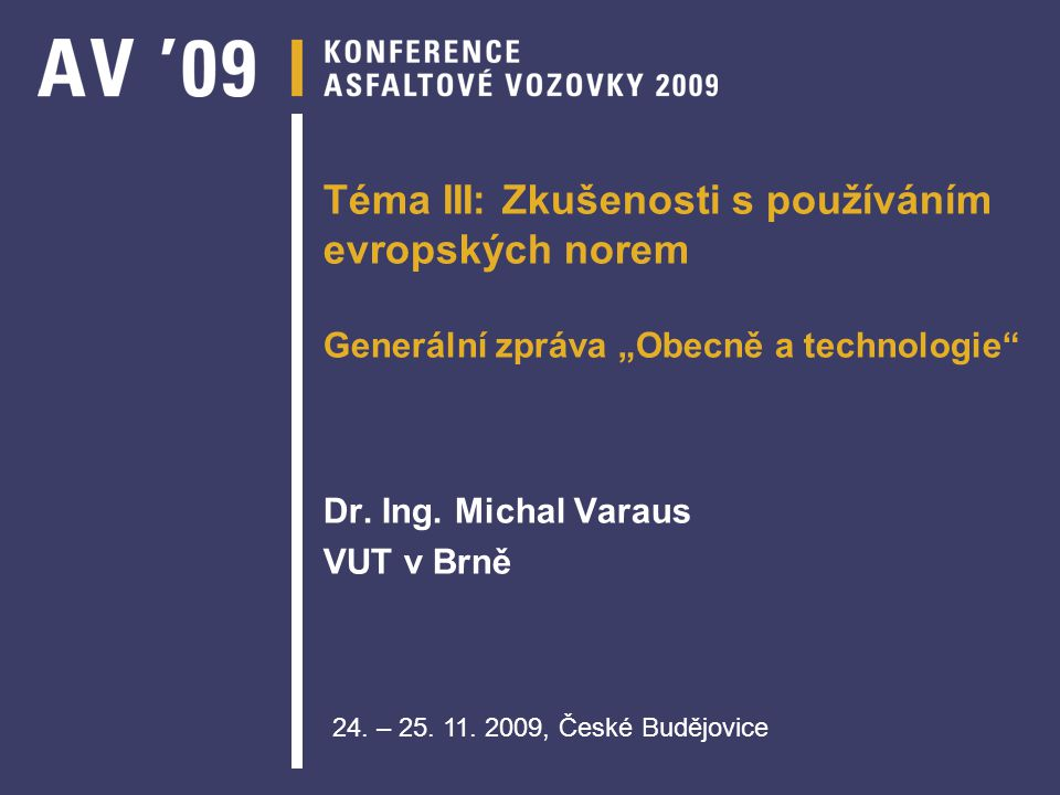 Dr. Ing. Michal Varaus VUT v Brně