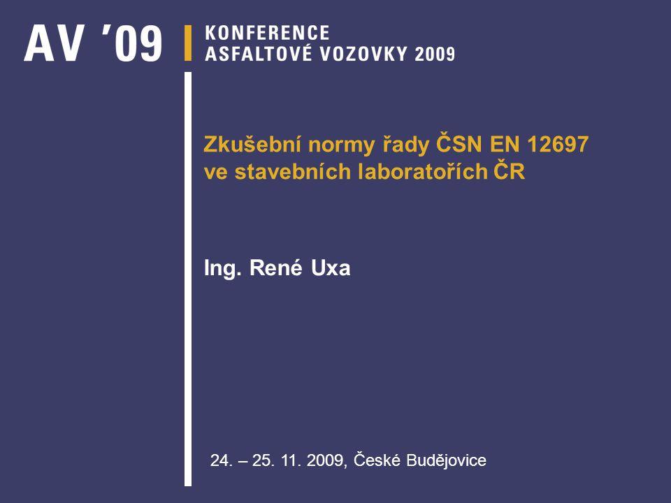 Zkušební normy řady ČSN EN 12697 ve stavebních laboratořích ČR