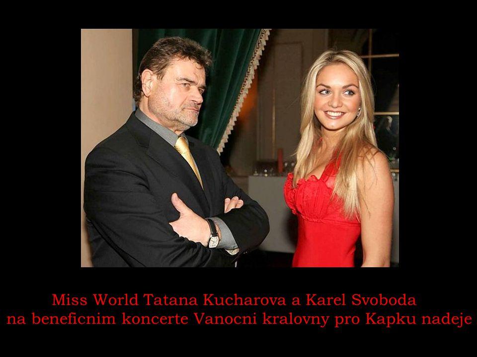 Miss World Tatana Kucharova a Karel Svoboda