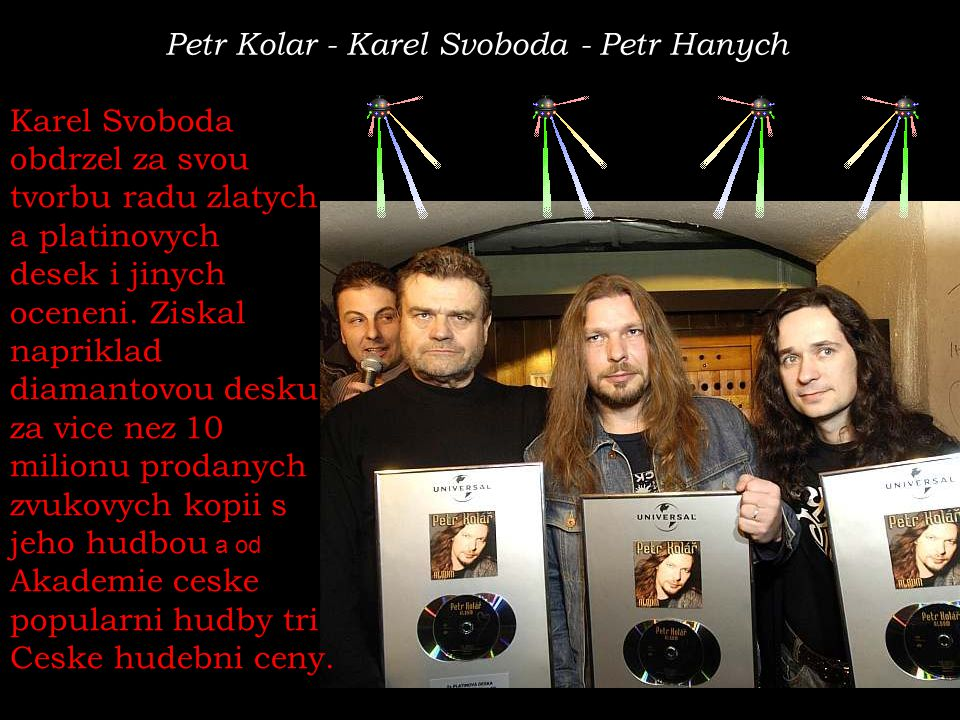 Petr Kolar - Karel Svoboda - Petr Hanych