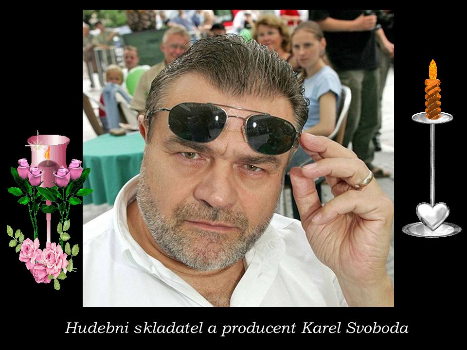 Hudebni skladatel a producent Karel Svoboda