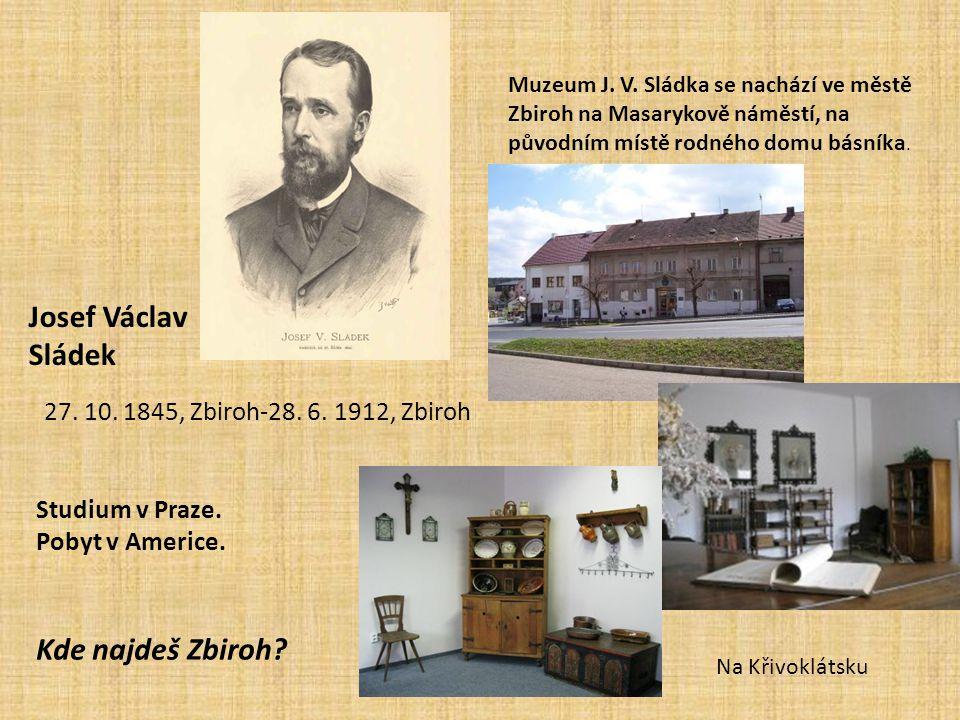 Josef Václav Sládek Kde najdeš Zbiroh