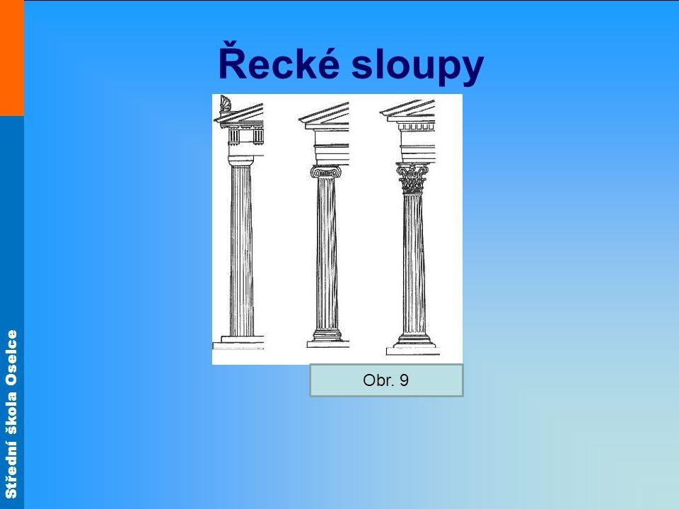 Řecké sloupy Obr. 9