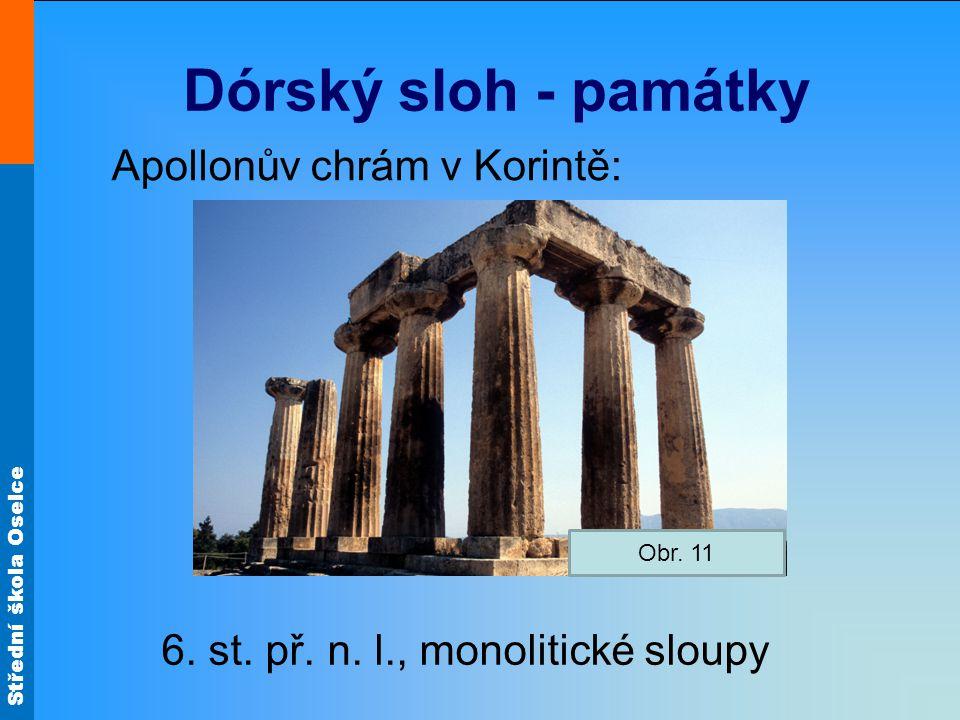 Dórský sloh - památky Apollonův chrám v Korintě: