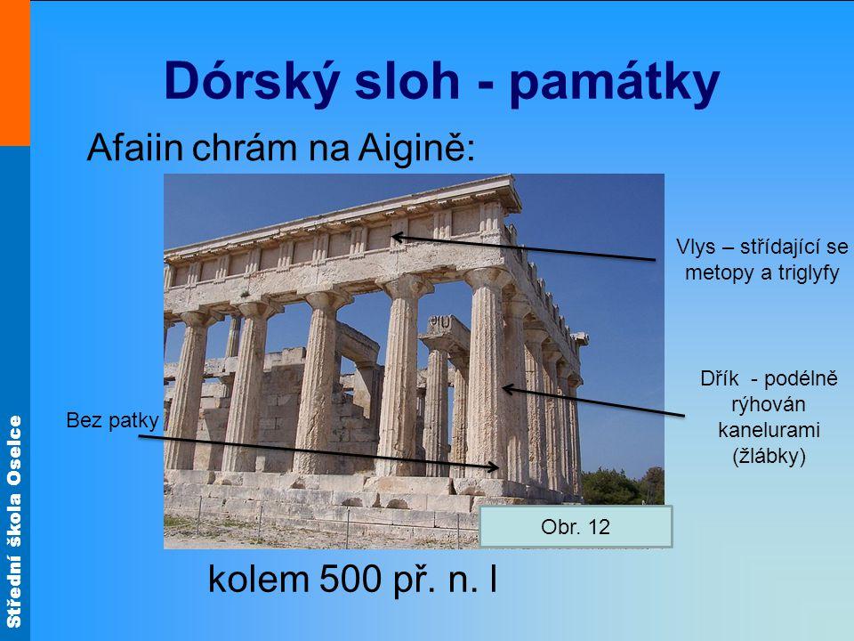Dórský sloh - památky Afaiin chrám na Aigině: kolem 500 př. n. l