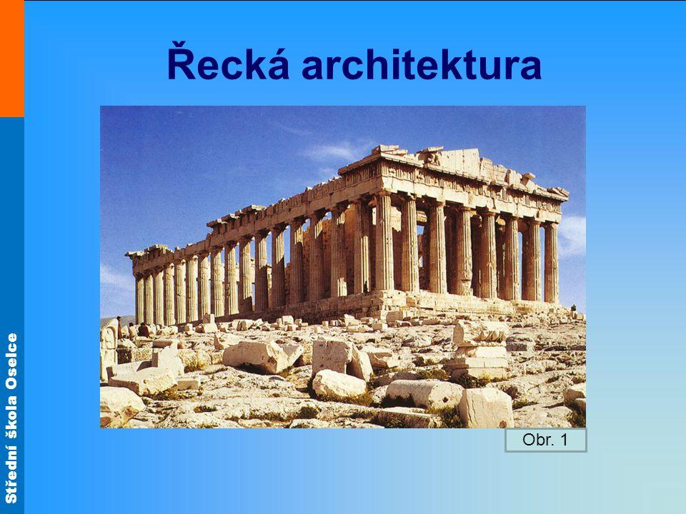 Řecká architektura Obr. 1