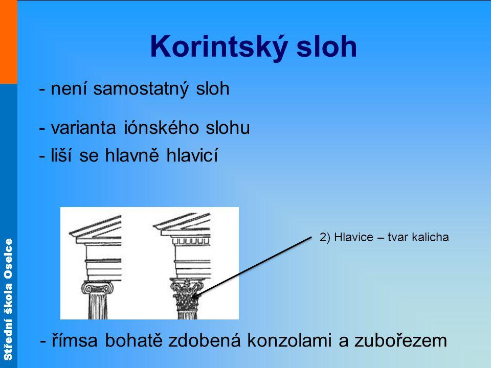 2) Hlavice – tvar kalicha