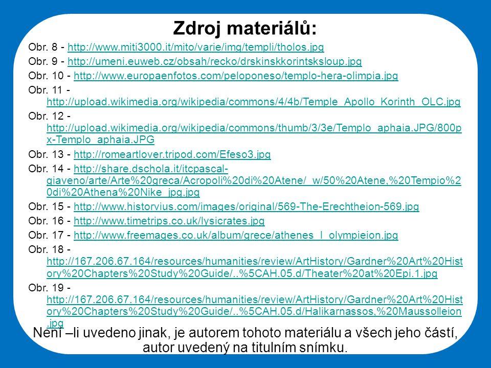 Zdroj materiálů: Obr. 8 - http://www.miti3000.it/mito/varie/img/templi/tholos.jpg.