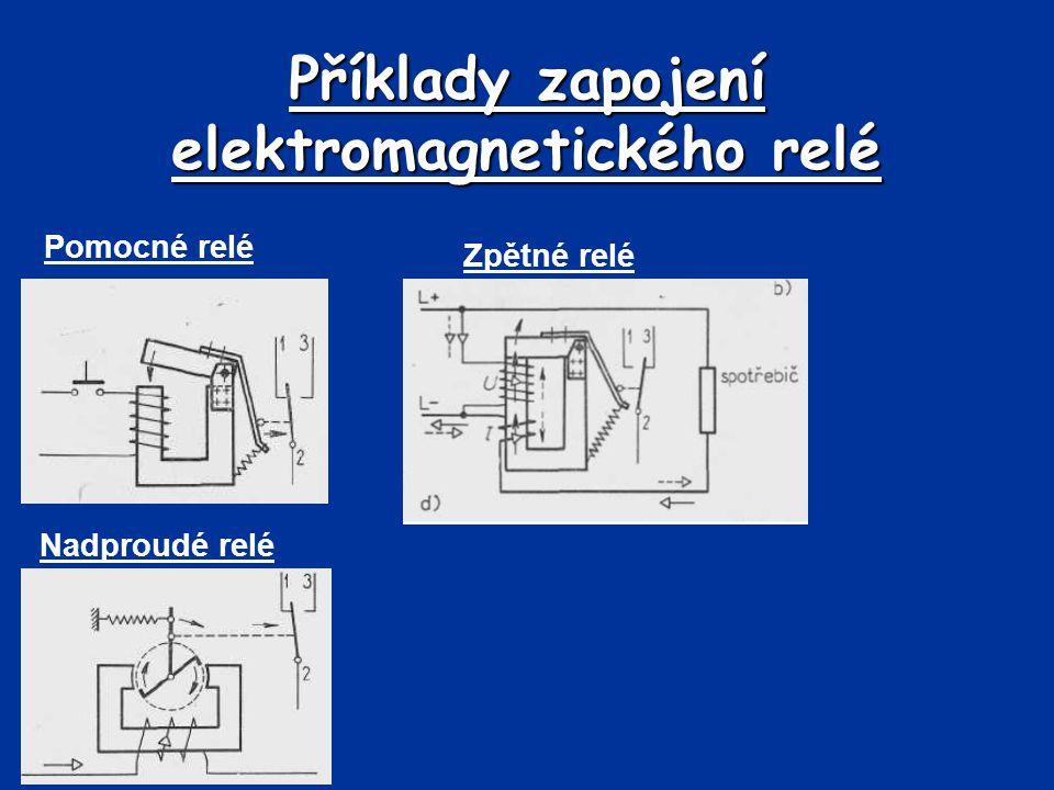Příklady zapojení elektromagnetického relé