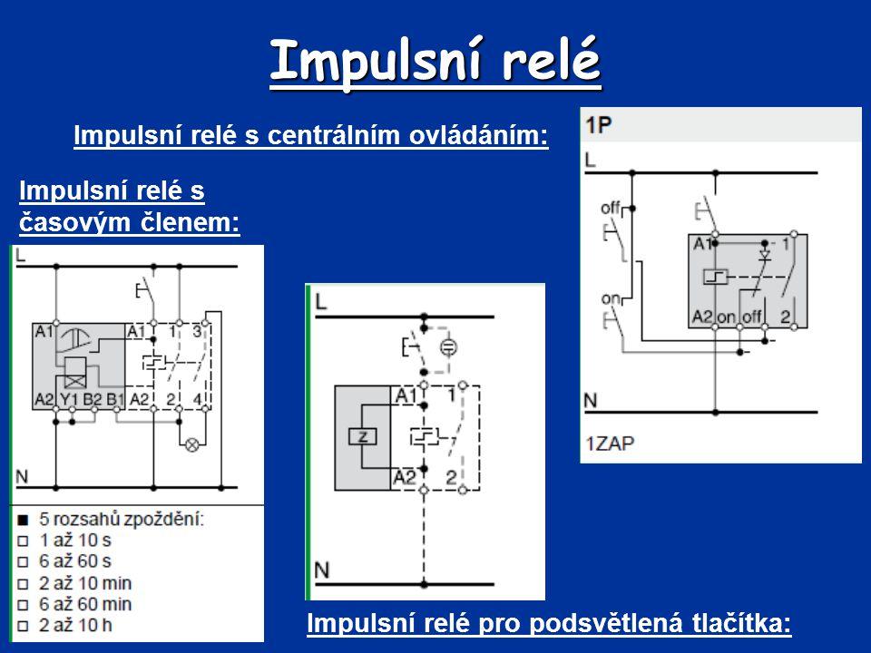 Impulsní relé Impulsní relé s centrálním ovládáním: