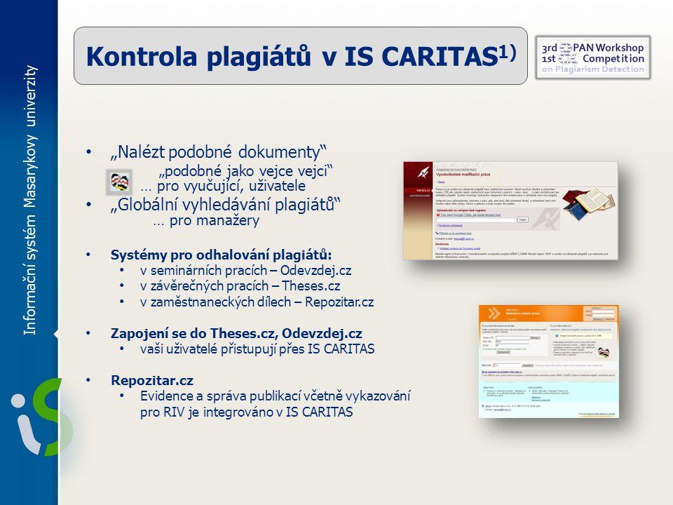 Kontrola plagiátů v IS CARITAS1)