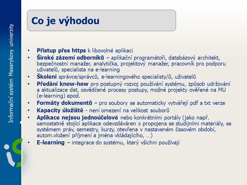 Co je výhodou Informační systém Masarykovy univerzity