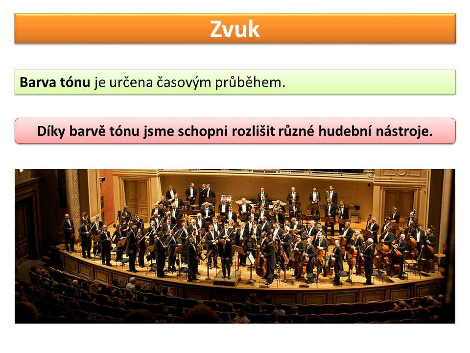 Díky barvě tónu jsme schopni rozlišit různé hudební nástroje.