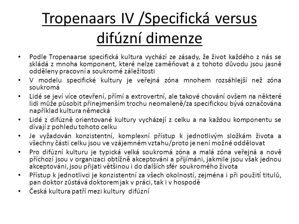 Tropenaars IV /Specifická versus difúzní dimenze