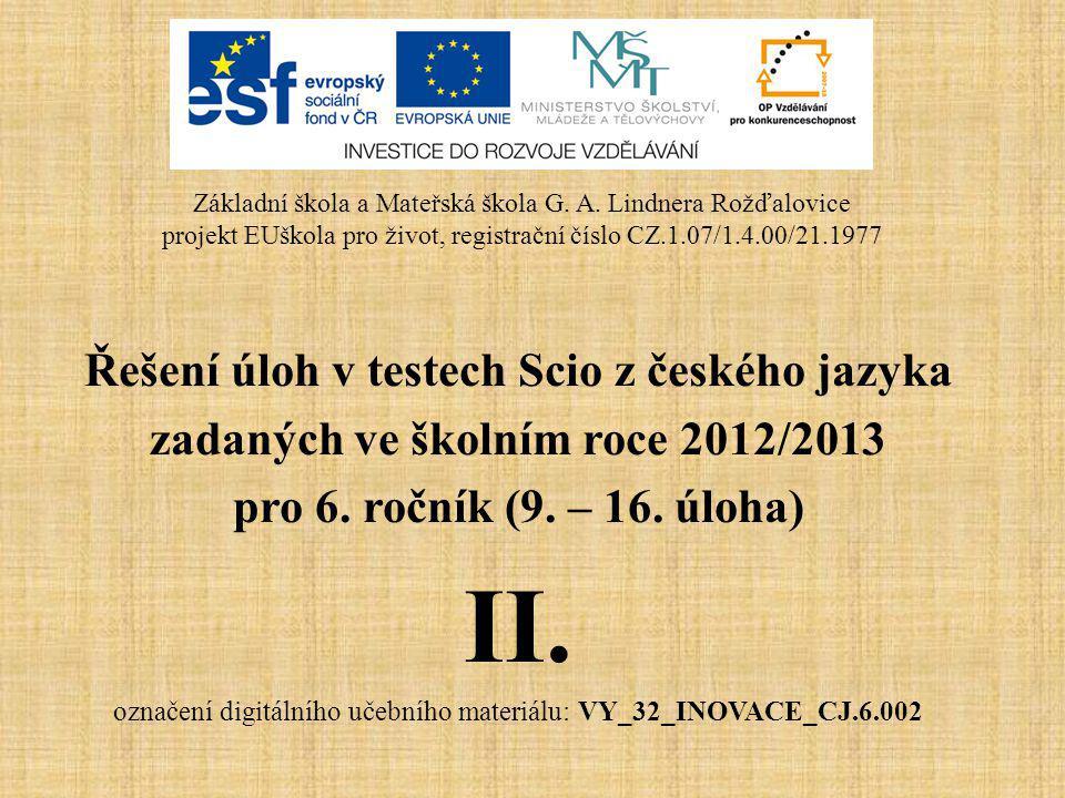 II. Řešení úloh v testech Scio z českého jazyka