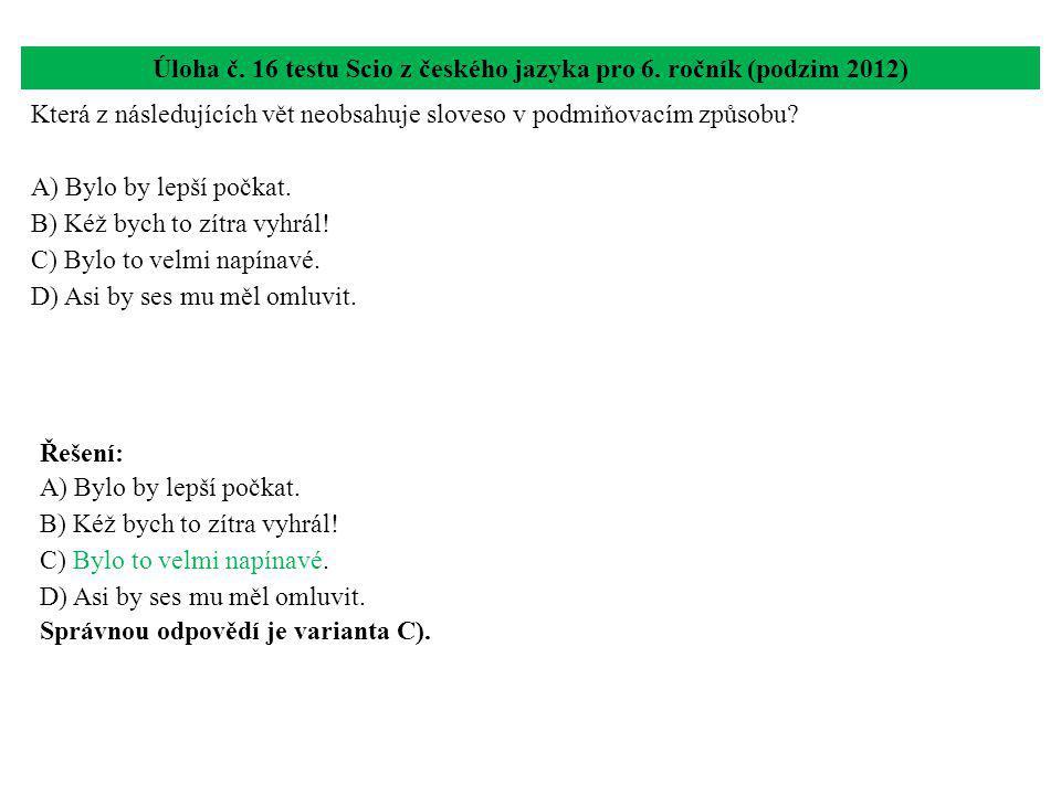 Úloha č. 16 testu Scio z českého jazyka pro 6. ročník (podzim 2012)