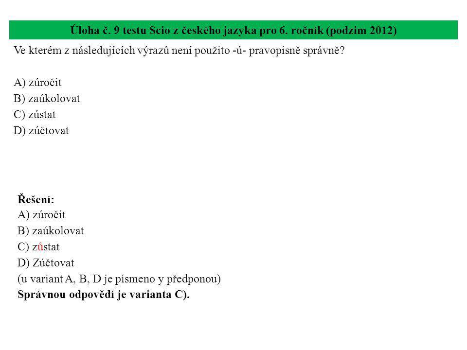 Úloha č. 9 testu Scio z českého jazyka pro 6. ročník (podzim 2012)