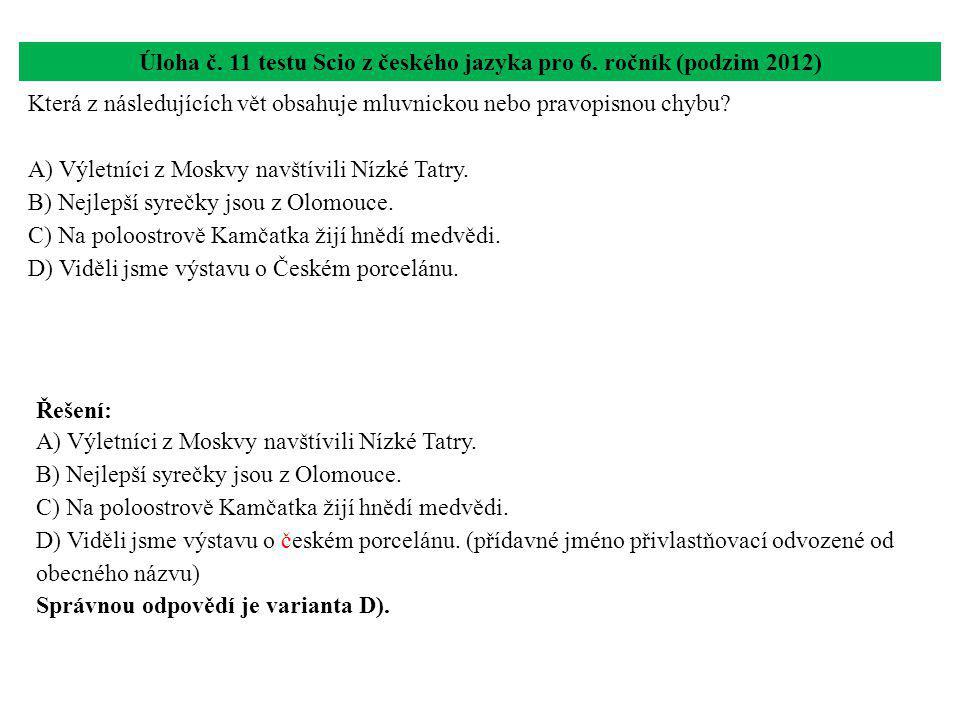Úloha č. 11 testu Scio z českého jazyka pro 6. ročník (podzim 2012)