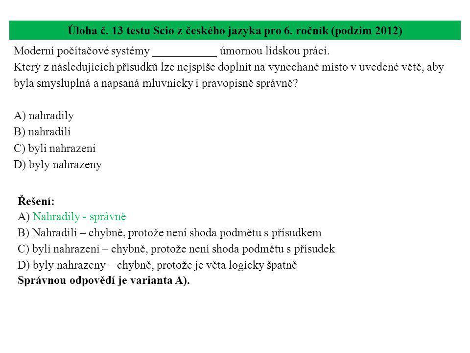 Úloha č. 13 testu Scio z českého jazyka pro 6. ročník (podzim 2012)