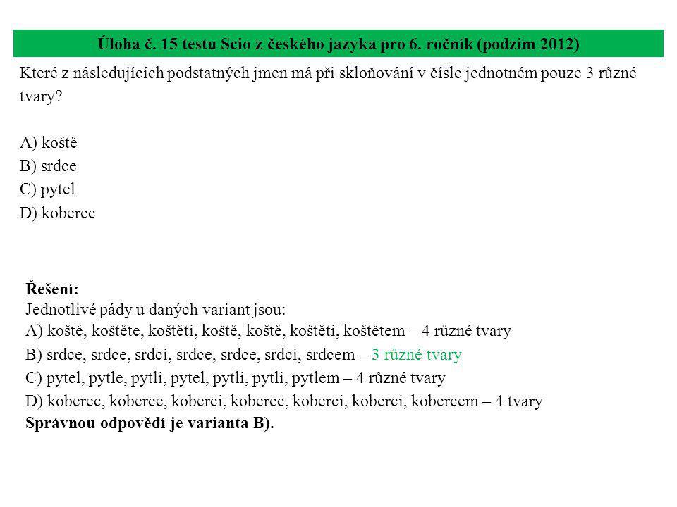 Úloha č. 15 testu Scio z českého jazyka pro 6. ročník (podzim 2012)