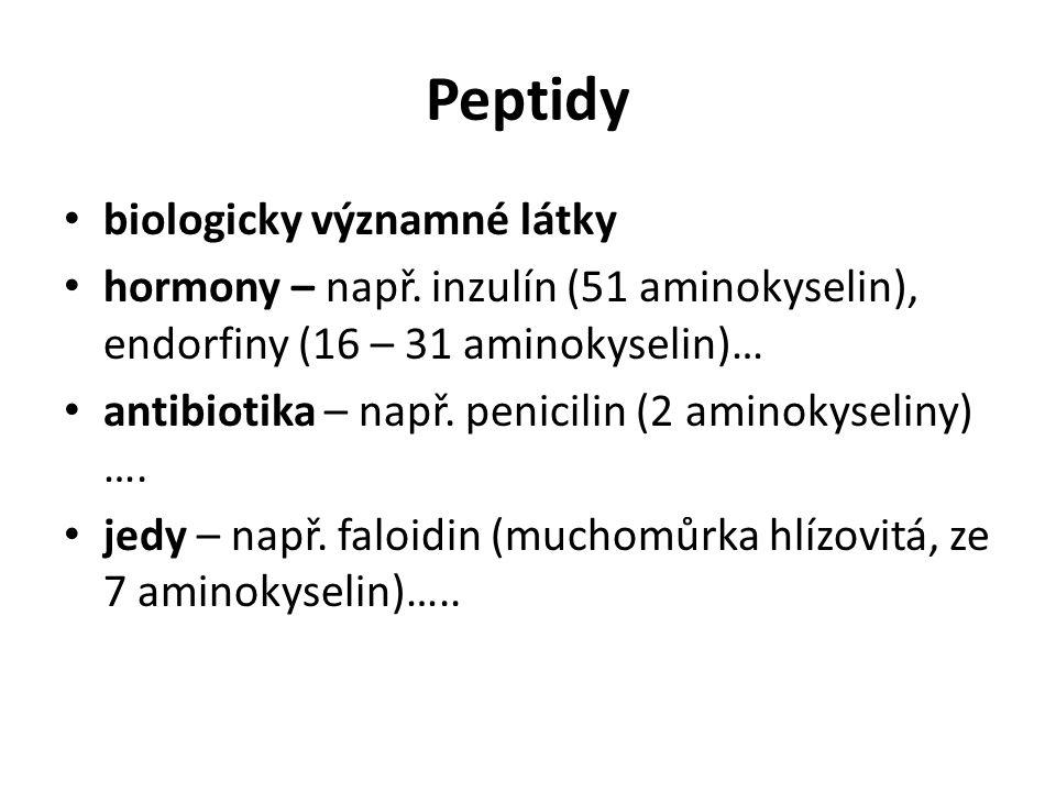 Peptidy biologicky významné látky