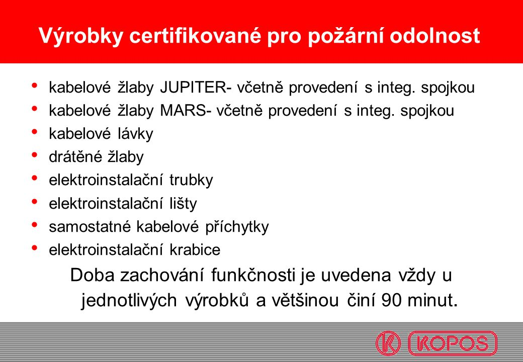 Výrobky certifikované pro požární odolnost