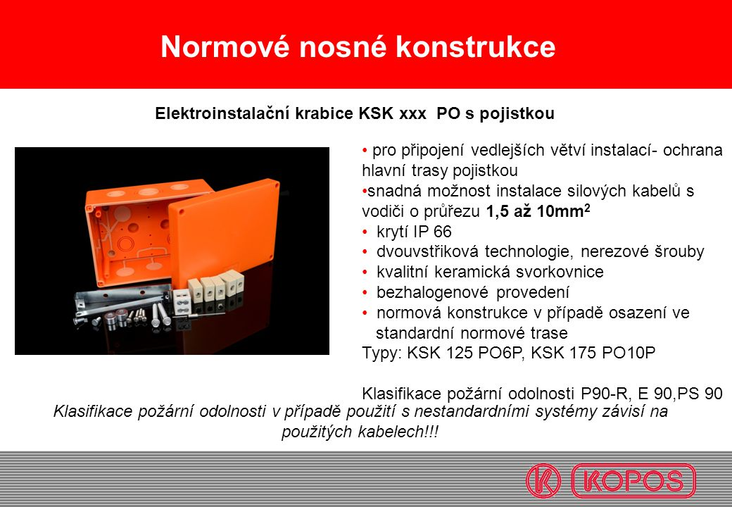 Elektroinstalační krabice KSK xxx PO s pojistkou