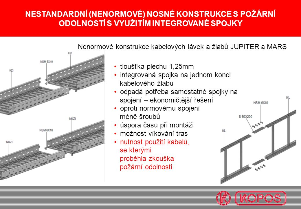Nenormové konstrukce kabelových lávek a žlabů JUPITER a MARS