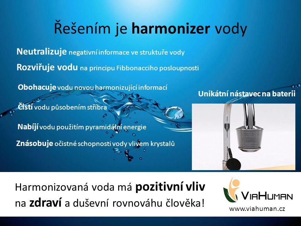 Řešením je harmonizer vody