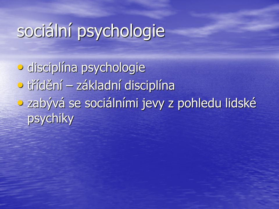 sociální psychologie disciplína psychologie