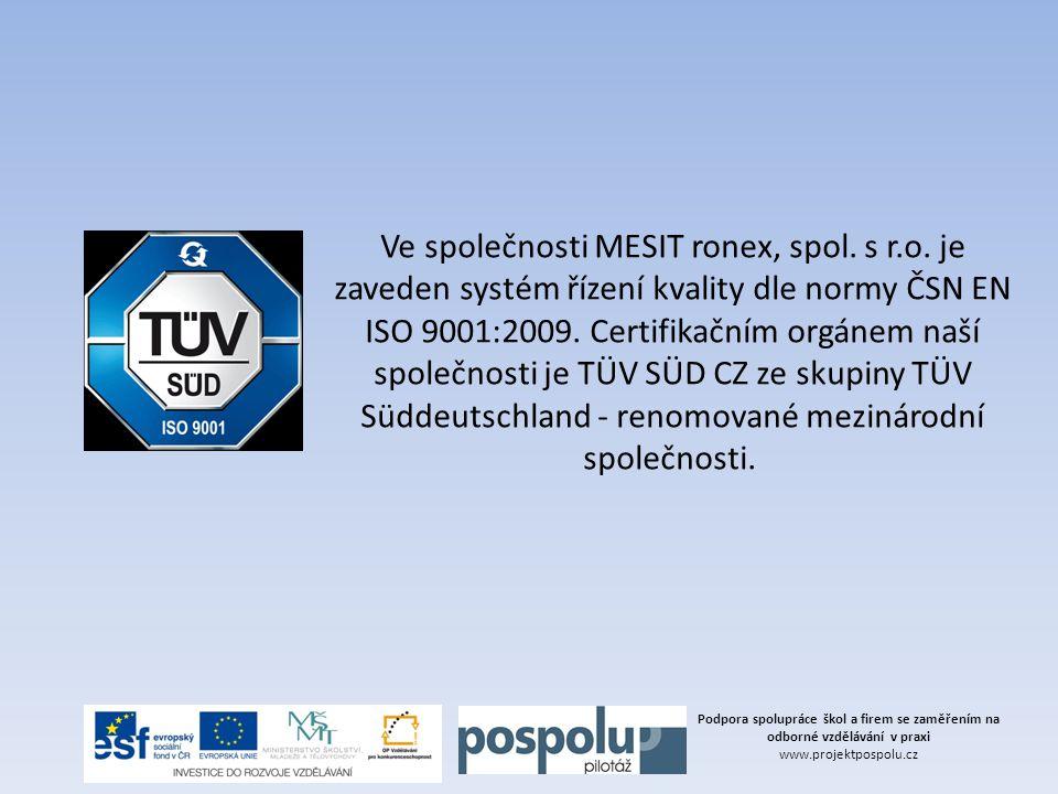 Ve společnosti MESIT ronex, spol. s r. o