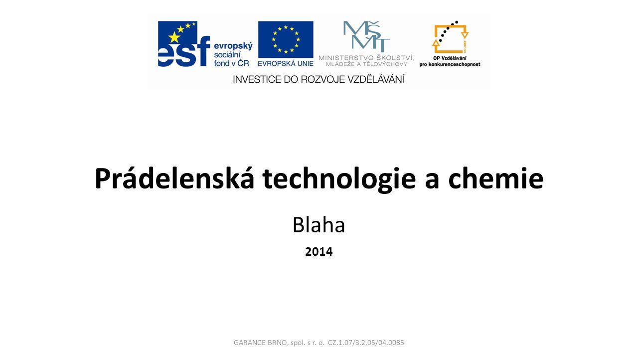 Prádelenská technologie a chemie