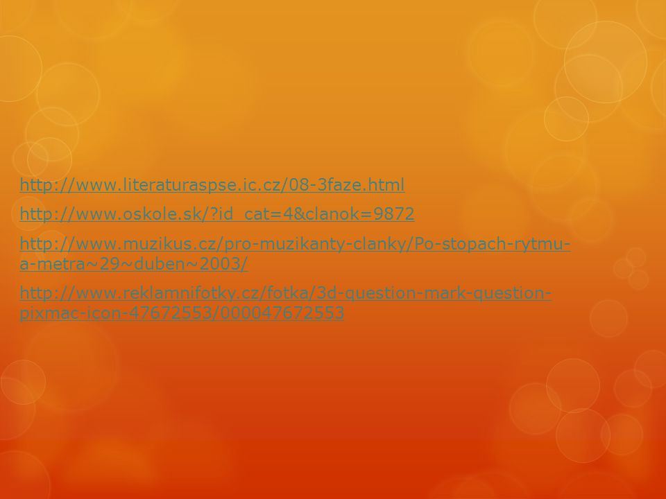 http://www. literaturaspse. ic. cz/08-3faze. html http://www. oskole